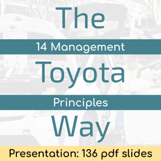The Toyota Way (Presentation) - 136 pdf slides