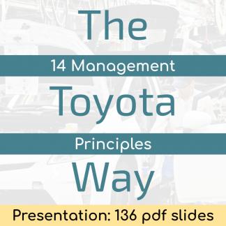 The Toyota Way (Presentation) - 136 pdf slides