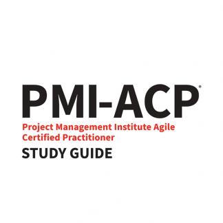 PMI-ACP Exam Study Guide, 2018