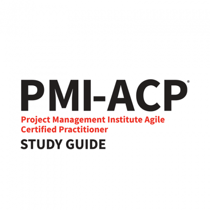 PMI-ACP Exam Study Guide, 2018