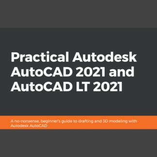 Practical AutoCAD 2021