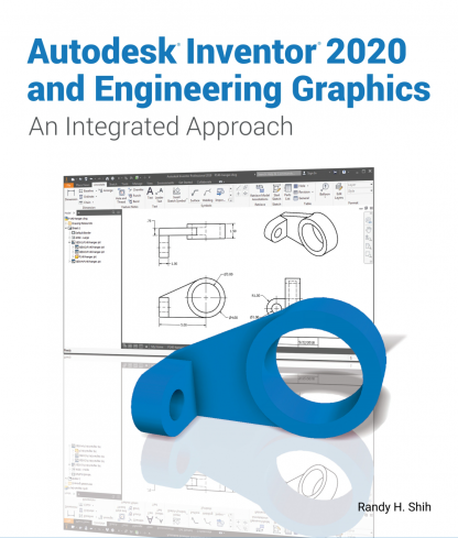 Autodesk Inventor 2020 and Engineering Graphics