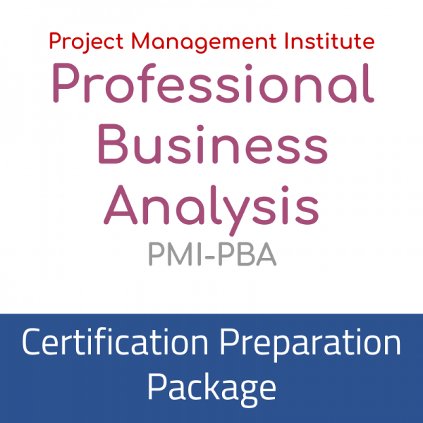 Project Management Institute, Professional Business Analysis Certification PMI-PBA